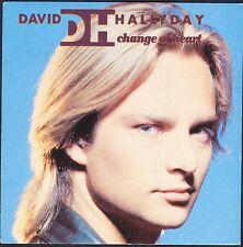 DAVID HALLYDAY CHANGE OF HEART 45T PROMO SP 1990 SCOTTI BROS 14356 NEUF / MINT