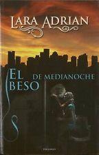 NEW El beso de medianoche (Raza de Medianoche) (Spanish Edition) by Lara Adrian
