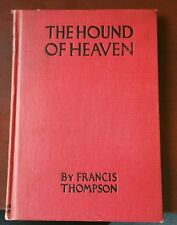 """Rare """"The Hound of Heaven"""" by Francis Thompson - VERY GOOD"""