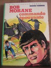 Henri Vernes: Bob Morane: Commando épouvante/ Bibliothèque Verte-Hachette,1982