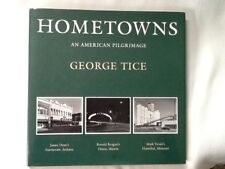 HOMETOWNS: AN AMERICAN PILGRIMAGE : JAMES DEAN'S FAIRMOUNT, By George A. Tice VG