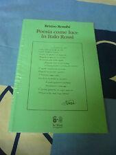Poesia come luce in italo Rossi Bruno Rombi