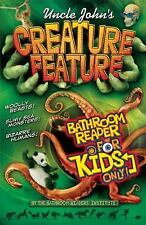 Uncle John's Creature Feature Bathroom Reader For Kids Only! Uncle John's Bathr