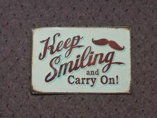 """""""Keep Smiling And Carry On"""" Metal Art Store Pub Draft Brew Shop Bar Sign"""