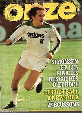 ONZE=N°42 6/1979=LE FINALI DELLE TRE COPPE EUROPEE=OLANDA.ARGENTINA
