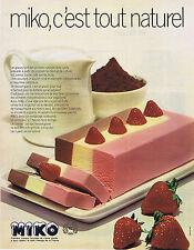 PUBLICITE ADVERTISING 054 1972 MIKO glace c'est tout naturel