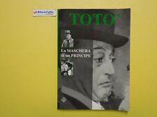 J 3254 LIBRO TOTO' LA MASCHERA DI UN PRINCIPE DI GIAMPAOLO INFUSINO 2000