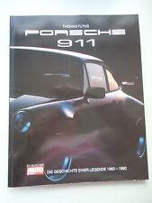 Porsche 911 Geschichte einer Legende 1963-1990