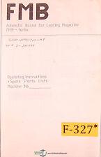 FMB Turbo 4000 – 1700 LMS Round Bar Loading Magazine Operation and Parts  Manual