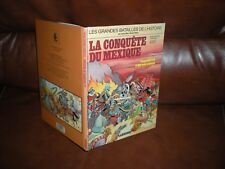 LES GRANDES BATAILLES DE L'HISTOIRE EN BD N°7 LA CONQUETE DU MEXIQUE - EO 1984
