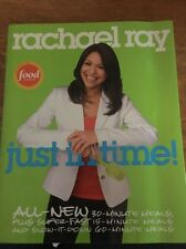 "Rachel Ray ""Just In Time"" Cookbook All-New 30-Minute Meals 336 Pages Paperback"