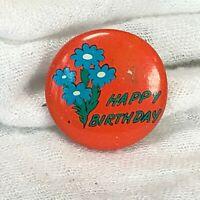 Vintage Happy Birthday Pin Pinback Orange Blue