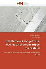 Revetements sol-gel tio2-sio2 naturellement super-hydrophiles