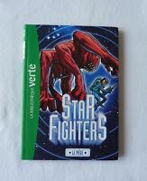 Livre Star fighters N°3 Le piège Bibliothèque verte