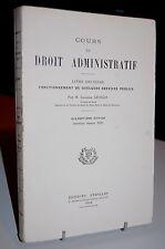 COURS DE DROIT ADMINISTRATIF Livre Deuxième 1949 Eyrolles