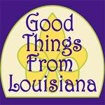 Good Things From Louisiana