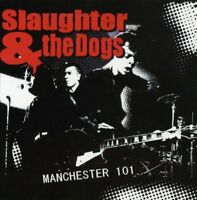 Slaughter and The Dogs - Manchester 101 [CD]