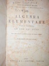 ALGEBRA ELEMENTARE Parte Seconda Federico Boari Lattes 1946 libro tecnica di