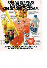 PUBLICITE  1978   O CEDAR  produits entretien maison