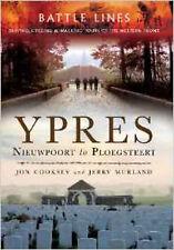 Battle Lines: Ypres: Nieuwpoort to Ploegsteert, New, Jerry Murland, Jon Cooksey