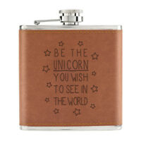 Be the Unicorn You Wish to See in the World 6oz PU Leather Hip Flask Tan - Funny