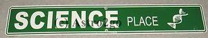 SCIENCE PLACE--Crosswalks Metal 24 X 4 Teacher DNA Classroom Street Sign