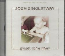 "JOSH SINGLETARY......""HYMNS FROM HOME""......TRIBUTE QUARTET........NEW GOSPEL CD"