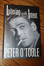 Loitering with Intent: The Child by Peter O'Toole SIGNED (1992, Hardcover)