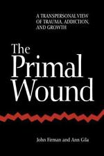 SUNY Series in the Philosophy of Psychology: The Primal Wound : A...
