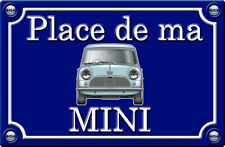 PLACE DE MA MINI AUSTIN - 29cm AUTOCOLLANT STICKER AUTO PR026-1