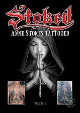 Anne Stokes Tattoo Book Stoked Sstunning Images Gothic Fantasy Art Book Volume 1