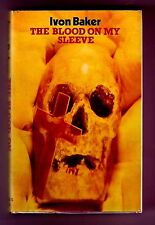 THE BLOOD ON MY SLEEVE (Ivon Baker/1st US/Dr. David Meynell/archaeology)