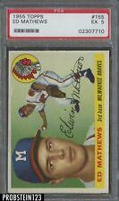 1955 Topps #155 Ed Mathews Braves HOF PSA 5 EX