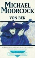 """Von Bek: """"Warhound and the World's Pain"""", """"Cit... by Moorcock, Michael Paperback"""