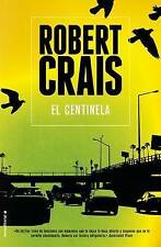 (Good)-El Centinela (Mass Market Paperback)-Crais, Robert-8499185215