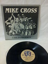"""MIKE CROSS - """"CHILD PRODIGY"""" - 1979 COLLECTIBLE LP - GHE RECORDS - GR-1001"""
