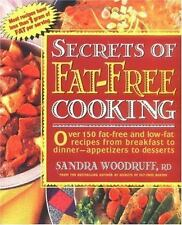 Secrets of Fat-Free Cooking : Over 150 Fat-Free and Low-Fat Recipes from Breakfa