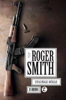 Smith, Roger - Staubige Hölle /4