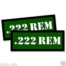 222 REM Ammo Can Stickers Ammunition Gun Case Labels GREEN 3 inch Decals 2 pack