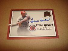 Frank Howard 2000 Fleer GOTG #77 Senators Dodgers Signed Authentic Autograph K