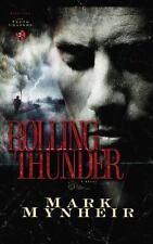 Rolling Thunder by Mark Mynheir (2005, Paperback) S7827