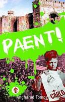(Good)-Paent! (Paperback)-Angharad Tomos-1845275209