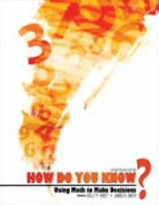 How Do You Know? Using Math to Make Decisions, JAMES R SMITH, HIRST  HOLLY, Acce