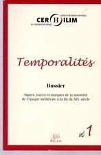 TEMPORALITES N°1 DOSSIER SIGNES TRACES  MARQUES DE LA NOTORIETE EPOQUE MEDIEVALE