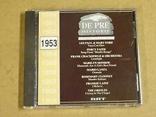 CD / DE PRE HISTORIE OLDIES COLLECTION 1953