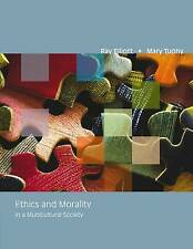 Ethics and Morality in a Multicultural Society by Ray Elliot, Sister Mary (Pape…
