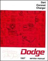 SHOP MANUAL SERVICE REPAIR 1967 DODGE BOOK CHARGER CORONET DART HEMI 67 GUIDE GT