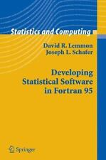 Developing Statistical Software In Fortran 95 (statistics And Computing): By ...