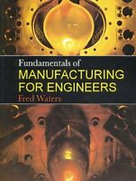 Fundamentals Of Fabricación para Ingenieros por Waters, T. Frederick