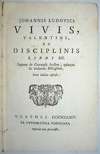 PEDAGOGIA - ediz. 1764 - VIVES - de disciplinis - rarissimo - Napoli